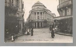 CPA Bordeaux (33) Le Théâtre Français De 1910 (Animée) - Bordeaux