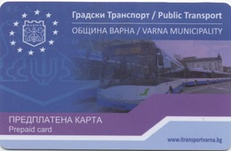 Carte De Transport En Commun : Varna Bulgarie - Autres Collections