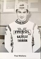 Postcard Paul Wellens - Frisol-Gazelle-Thirion - 1977 - Ciclismo