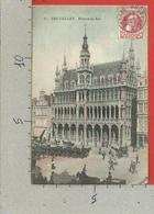 CARTOLINA VG BELGIO - BRUXELLES - Maison Du Roi - 9 X 14 - 1908 - Monumenti, Edifici