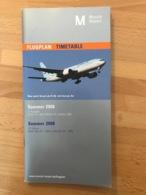 Flugplan München  Timetable Munich Sommer 2008 2. Ausgabe Gültig 01. Mai 2008 - 25. Oktober 2008 Summer 2008 2nd Editio - Horaires