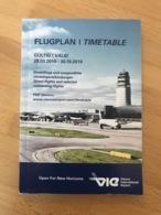 FLUGPLAN I TIMETABLE GULTIG I VALID 28.03.2010 -30.10.2010 Direktfluge Und Ausgewählte Umsteigeverbindungen Direct Fligh - Horaires