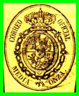 ESPAÑA –  MEDIA ONZA  AÑO 1855 - ESCUDO DE ESPAÑA - Steuermarken/Dienstpost