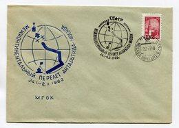POLAR COVER USSR 1962 INTERCONTINENTAL FLIGHT OF ANTARCTICA-MOSCOW - Vols Polaires