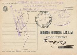 1940 FRANCHIGIA MARINA MILITARE  LA MADDALENA SARDEGNA + OSPEDALE SECONDARIO LA MADDALENA SASSARI - 1900-44 Vittorio Emanuele III