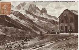 74 LE TOUR COL DE BALME HOTEL SUISSE ET AIGUILLE VERTE VALLEE DE CHAMONIX MONT BLANC Editeur LEVY ET NEURDEIN LL 178 - Chamonix-Mont-Blanc