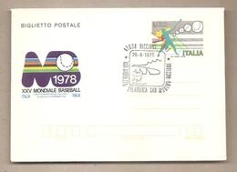 """Italia - Biglietto Postale """"Baseball"""" Con Annullo Speciale: XXX Giornata Filatelica San Marino-Riccione - 1978 *G - 1946-.. République"""