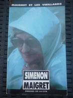 SIMENON: MAIGRET ET LES VIEILLARDS / PRESSES DE LA CITE; 1990 - Non Classés