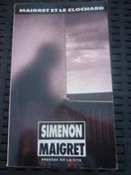 SIMENON: MAIGRET ET LE CLOCHARD / PRESSES DE LA CITE; 1989 - Libros, Revistas, Cómics