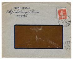 BONNETERIE LEVY ET BAER TROYES 1915 - SUR ENVELOPPE SEMEUSE 10C - Publicités