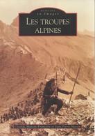LES TROUPES ALPINES BCA CHASSEURS ALPINS - Livres