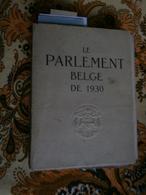 Le Parlement Belge De 1930 (préface Léon Troclet) Editions L.-J. Kryn Bruxelles - Livres, BD, Revues