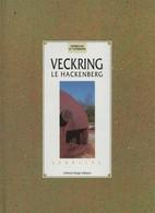 VECKRING  LE HACKENBERG CASEMATE LIGNE MAGINOT - Libros