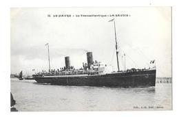 (26445-76) Le Havre - Le Transatlantique La Savoie - Port