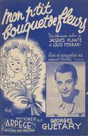 Partition De Georges GUETARY - Mon P'tit Bouquet De Fleurs - Scores & Partitions
