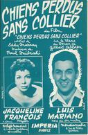 Partition De Luis MARIANO Jacqueline FRANCOIS  - Eddy MARNAY Paul MISRAKI - Chiens Perdus Sans Collier - Scores & Partitions