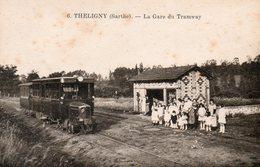 Theligny-La Gare Du Tramway-voir Scan Pour état(légèrement Piquée Coté Vue) Neuve - France