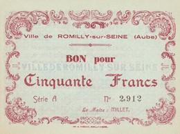 Billet De Necéssité Ville De Romilly Sur Seine  50 Francs Neuf - Buoni & Necessità