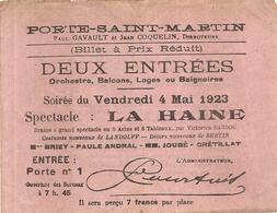 PORTE ST MARTIN . THEATRE . LA HAINE . V SARDOU . 1923 - Toegangskaarten