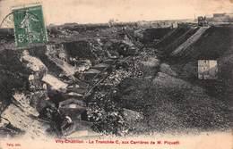 CPA Viry-Châtillon - La Tranchée C, Aux Carrières De M. Piquetti - Viry-Châtillon