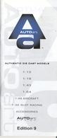 Catalogue AUTO ART Car Models 1/12 1/18 1/45 1/45 Aircraft 1/48 Slot 1/32 Ed 9 - Catalogues & Prospectus