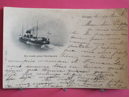 76 - Dieppe - En Route Pour Newhaven - CPA Précurseur 1902 - Recto Verso - Dieppe