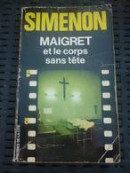 SIMENON: MAIGRET Et Le Corps Sans Tête / PRESSES DE LA CITE 1980 - Libros, Revistas, Cómics