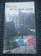 SIMENON: MAIGRET Et La Jeune Morte / PRESSES DE LA CITE 1995 - Non Classés