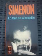 SIMENON: Le Fond De La Bouteille / PRESSES Pocket 1966 - Non Classés