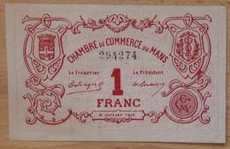 LE MANS ( 72  ) 1 Franc Chambre De Commerce Du Mans 8 Juillet 1915 - Chambre De Commerce