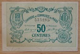 LE MANS ( 72  ) 50 Centimes Chambre De Commerce Du Mans 1 Mars 1917 - Chambre De Commerce