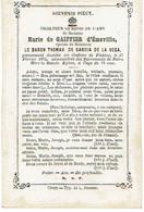 FLOSTOY - Marie De GAIFFIER D'EMEVILLE (épouse BARON THOMAS DE GARCIA DE LA VEGA) - Décédée Au Château 1872 - Devotion Images