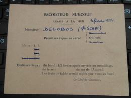 ESCORTEUR SURCOUF ESSAIS A LA MER 3 FEV 1954 PRISE DE REPAS AU CARRE DES OFFICIERS - Manöver