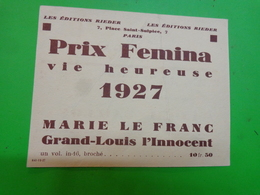 Pub -prix Femina 1927 Vie Heureuse Marie Le Franc  Jeanne Galzy Etc... - Pubblicitari
