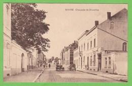 WAVRE   -   Chaussée De Bruxelles - Wavre