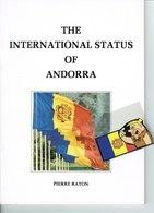 ANDORRA THE INTERNATIONAL STATUS OF ANDORRA 1984 (iNGLIS) - Livres, BD, Revues