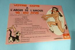 BELLE ILLUSTRATION HUMORISTIQUE .. ...COTE A L'ARGUS DE L'AMOUR ..15-20 ANS - Humor