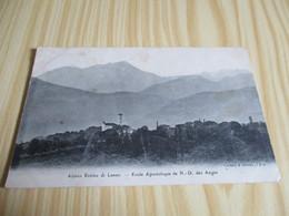 Antico Erémo Di Lanzo (Italie).Ecole Apostolique De N.D. Des Anges. - Education, Schools And Universities
