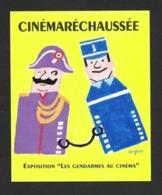 """CPM.  """" Cinémaréchaussée"""" Affiche De Savignac.  Exposition """"Les Gendarmes Au Cinéma"""".   Postcard. - Savignac"""