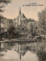 LA REVUE DU TOURING CLUB DE FRANCE 509 1937 CROZANT ARGENTON FRESSELINES GARGILESE CHATEAUBRUN MOULINS CAUTERETS AMELIE - Livres, BD, Revues