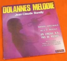 Vinyle 45 Tours Jean-Claude Borely Dolannes Melody  (1975) - Música De Peliculas