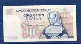 BANKNOTES-500-BELGIUM-SEE-SCAN-CIRCULATED - [ 2] 1831-... : Reino De Bélgica