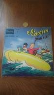 Disque Vinyle 45 T Tiré BD Bibi Tricotin Mon Kiki Pierre Lacroix Vol 1 1959 - Ediciones De Colección