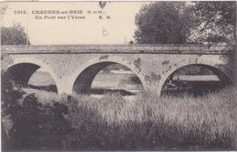CHAUMES EN BRIE Un Pont Sur L'YERES - France