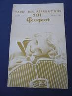 TARIF DES REPARATIONS 201 PEUGEOT 1935 - Publicités