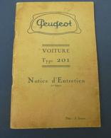 PEUGEOT VOITURE TYPE 201 NOTICE D'ENTRETIEN - Auto