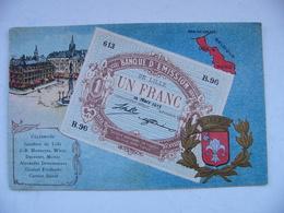 Cpa 1920 LILLE Banque D'émission Un Franc - Lille