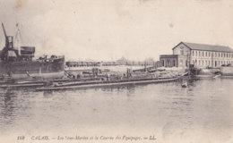 Calais (62) - Les Sous Marins Et La Caserne Des Equipages - Calais