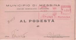Messina. 1939. Affrancatura Meccanica Rossa MESSINA  .25 , Su Modulo Comunale - Marcofilia - EMA ( Maquina De Huellas A Franquear)