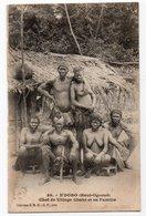 N'DORO * HAUT-OGOOUE * GABON * CHEF DE VILLAGE CHAKE ET SA FAMILLE * Collection S. H. O. - Gabon